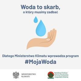 """""""Moja Woda"""" -nabór wniosków"""
